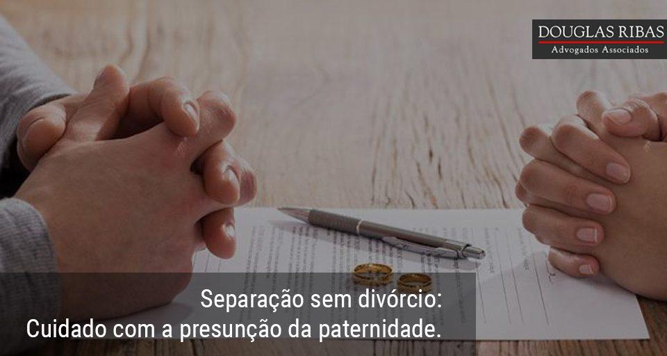 Separaçao sem divorcio